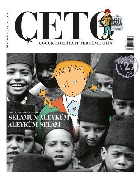 Çeto Çocuk Edebiyatı Tercüme Ofisi Dergisi Sayı 2