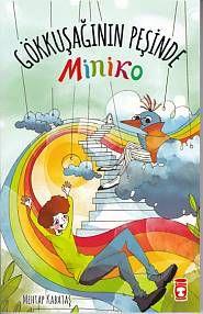 Gökkuşağının Peşinde Miniko