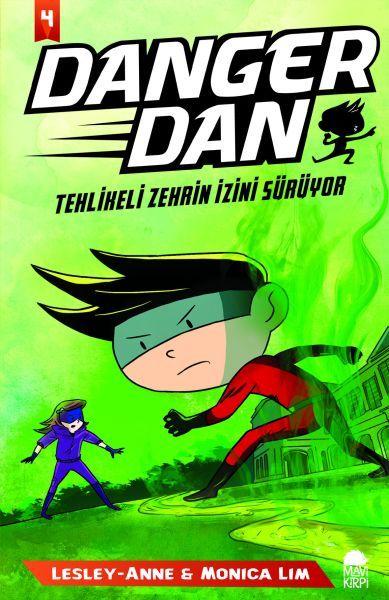 Danger Dan Tehlikeli Zehrin İzini Sürüyor