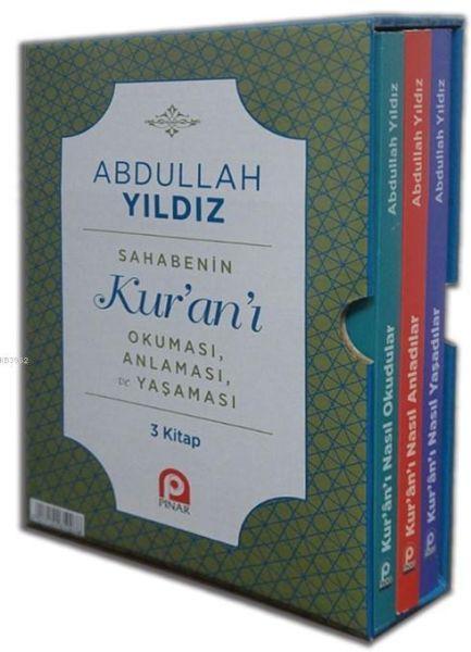 Sahabenin Kur'an'ı Okuması Anlaması ve Yaşaması 3 Kitap