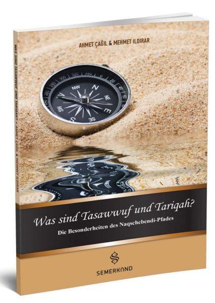 Was Sind Tasawwuf Und Tariqah Tasavvuf ve Tarikat Nedir
