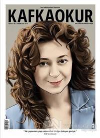 Kafka Okur Fikir Sanat ve Edebiyat Dergisi Sayı: 45 Kasım 2019