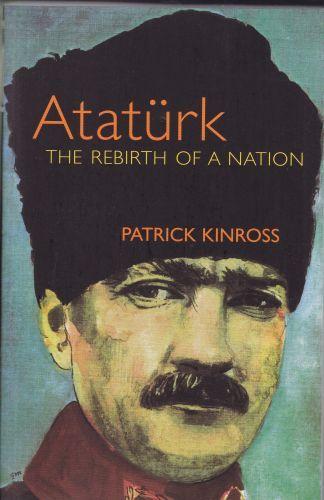 Atatürk The Rebirth Of A Nation