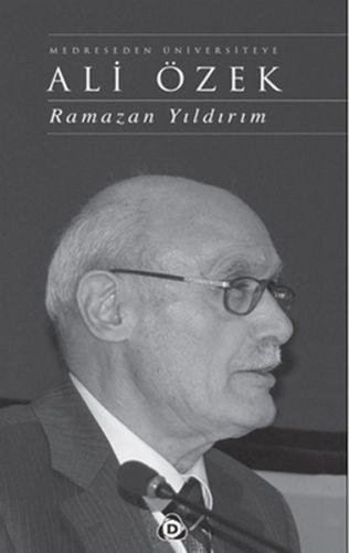 Medreseden Üniversiteye Ali Özek Ciltli