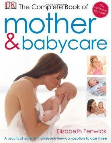 The Complete Book of Mother and Babycare Ciltli