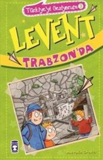 Türkiyeyi Geziyorum 3 Levent Trabzonda