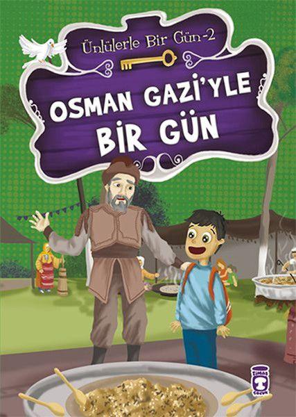 Osman Gaziyle Bir Gün