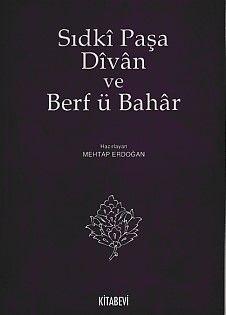 Sıdki Paşa Divan ve Berf ü Bahar