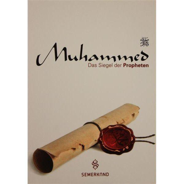 Muhammed Das Siegel der Propheten