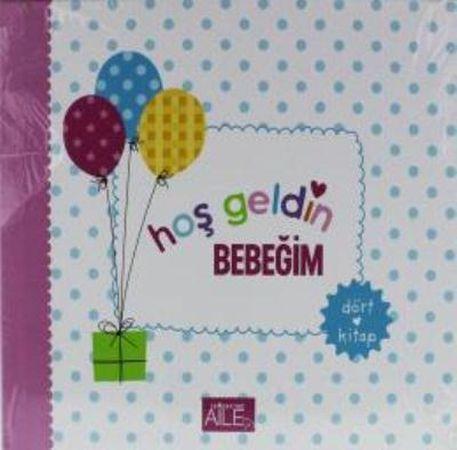 Hoş Geldin Bebeğim 4 Kitap
