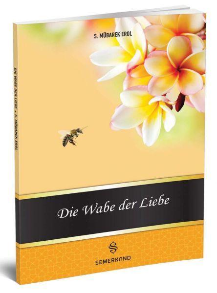 Die Wabe Der Liebe Muhabbet Peteği