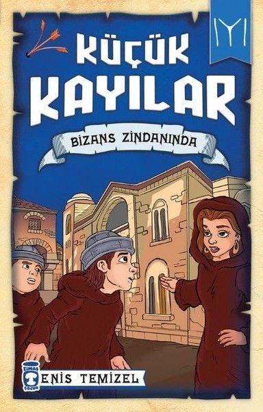 Küçük Kayılar Bizans Zindanında