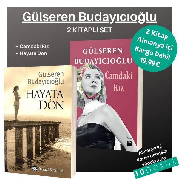Gülseren Budayıcıoğlu 2 Kitap SET (Hayata Dön ve Camdaki Kız)