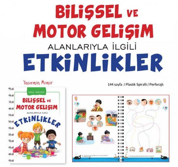 Bilişsel ve Motor Gelişim Anlatımlarıyla İlgili Etkinlikler Okul Öncesi Eğitim Kitabı