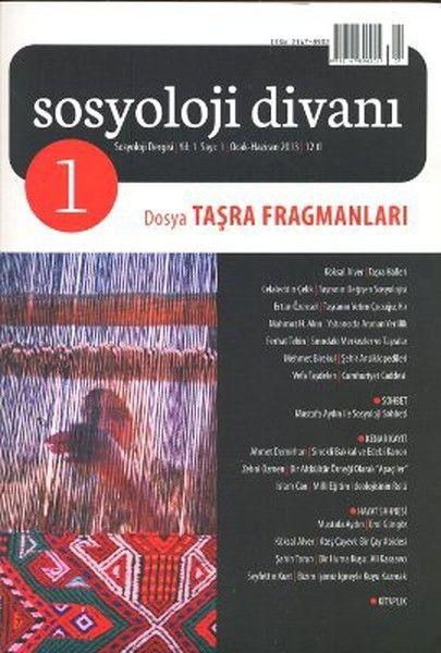 Sosyoloji Divanı Dergisi Yıl 1 Sayı 1 Ocak Haziran 2013 Taşra Fragmanları