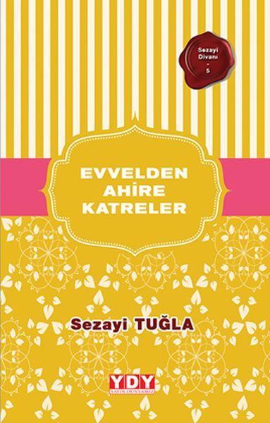 Sezayi Divanı 5 Evvelden Ahire Katreler   Bücher   10dokuz Online ...
