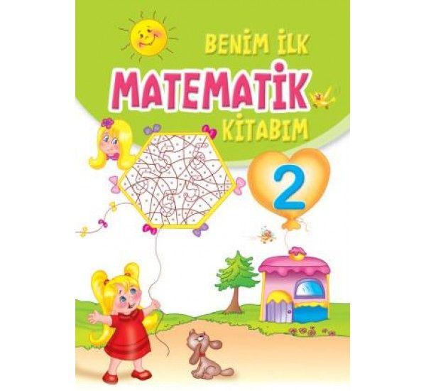 Benim İlk Matematik Kitabım 2