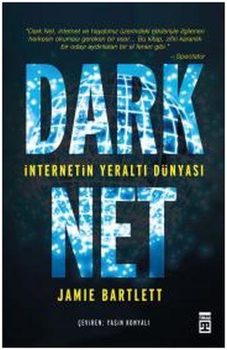 Dark Net İnternetin Yeraltı Dünyası