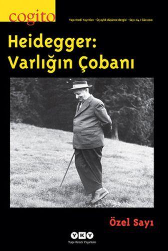 Cogito Dergisi Sayı 64 Heidegger Varlığın Çobanı