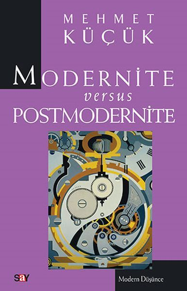 Modernite Versus Postmodernite