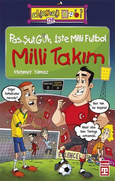 Pas Şut Gol İşte Milli Futbol Milli Takım