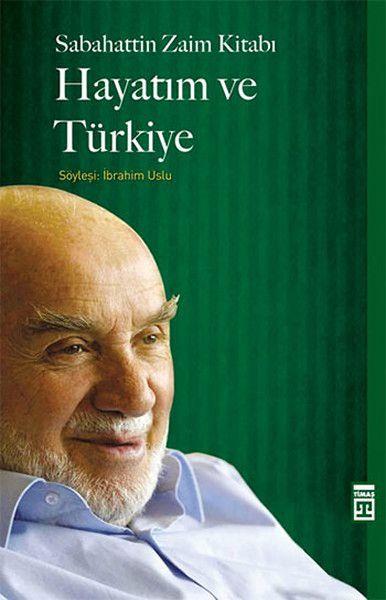 Hayatım ve Türkiye