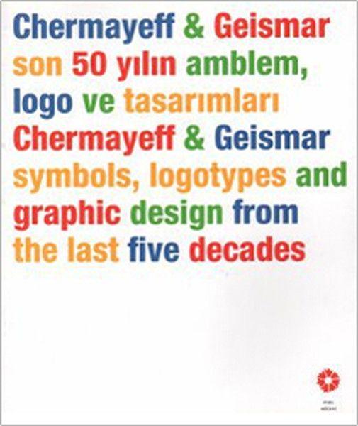 Chermayeff Geismar Son 50 Yılın Amblem Logo ve Tasarımları