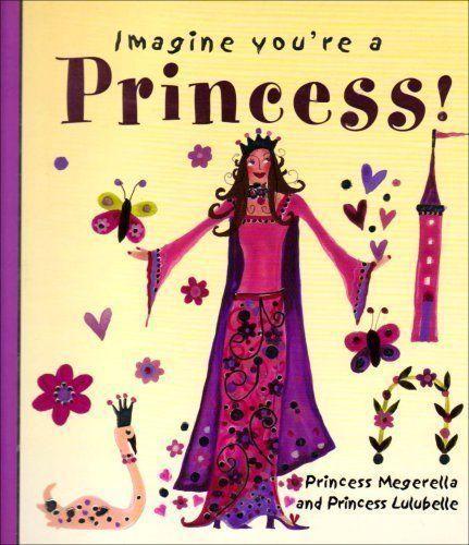 Imagine You're a Princess