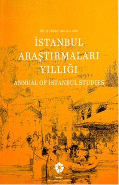 İstanbul Araştırmaları Yıllığı No.3 2014