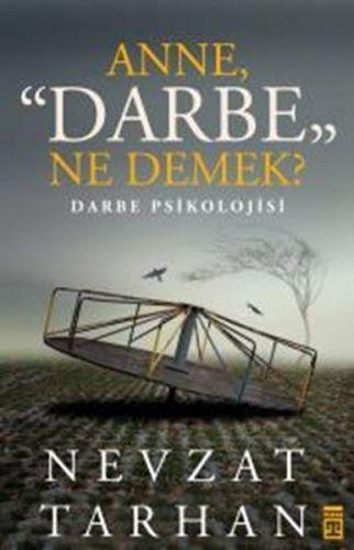 Anne Darbe Ne Demek