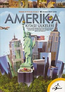 Ülkeler ve Kıtalar Atlası 2 Amerika Kıtası Ülkeleri