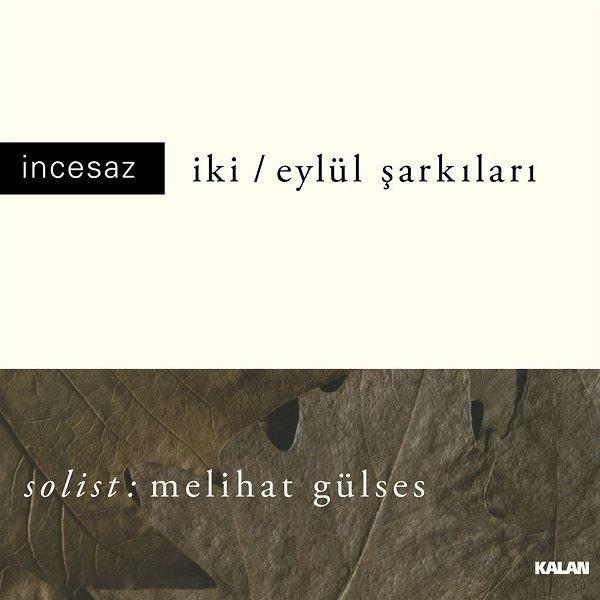 İncesaz - İki / Eylül Şarkıları Plak