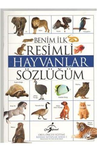 Resimli Kitaplar 1 Benim İlk Resimli Hayvanlar Sözlüğüm