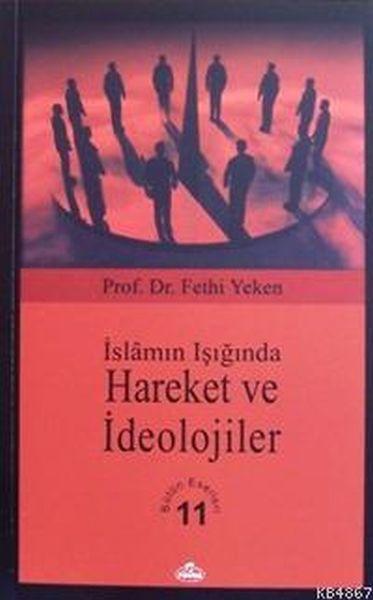 İslamın Işığında Hareket ve İdeolojiler