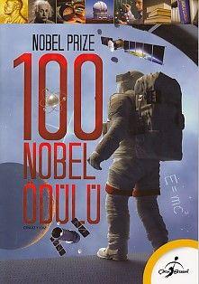 İlk Kütüphanem Nobel Prize 100 Nobel Ödülü