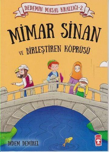 Dedemin Masal Krallığı 2. Seri Mimar Sinan ve Birleştiren Köprüsü