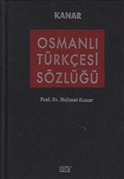Osmanlı Türkçesi Sözlüğü Bez Ciltli