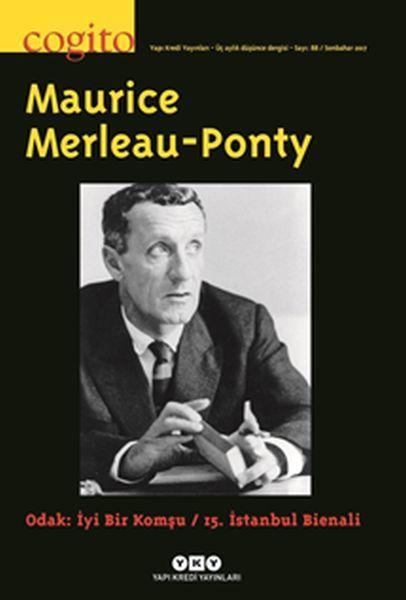 Cogito Dergisi Sayı 88 Maurice Merleau Ponty