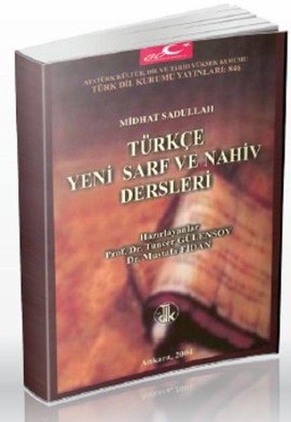 Türkçe Yeni Sarf ve Nahiv Dersleri