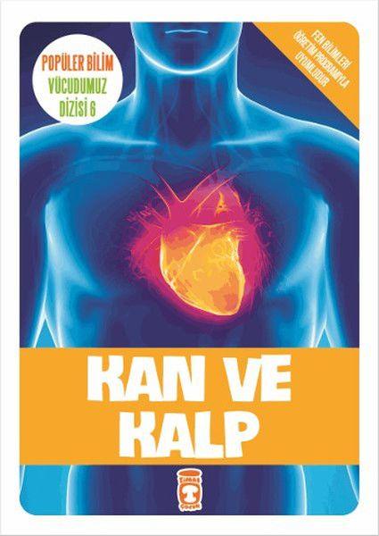 Popüler Bilim Vücudumuz Dizisi Kan ve Kalp