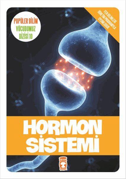 Popüler Bilim Vücudumuz Dizisi Hormon Sistemi