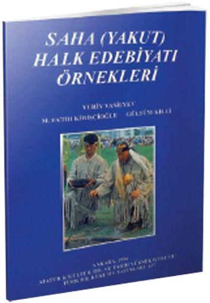 Saha Yakut Halk Edebiyatı Örnekleri